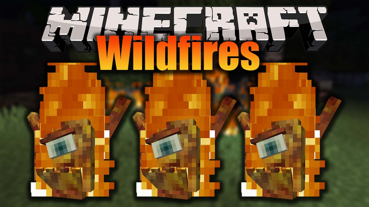 Wildfires Mod