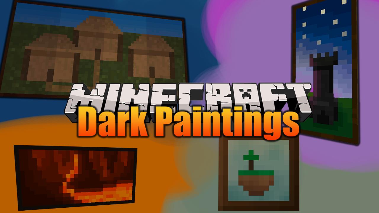 Dark Paintings Mod