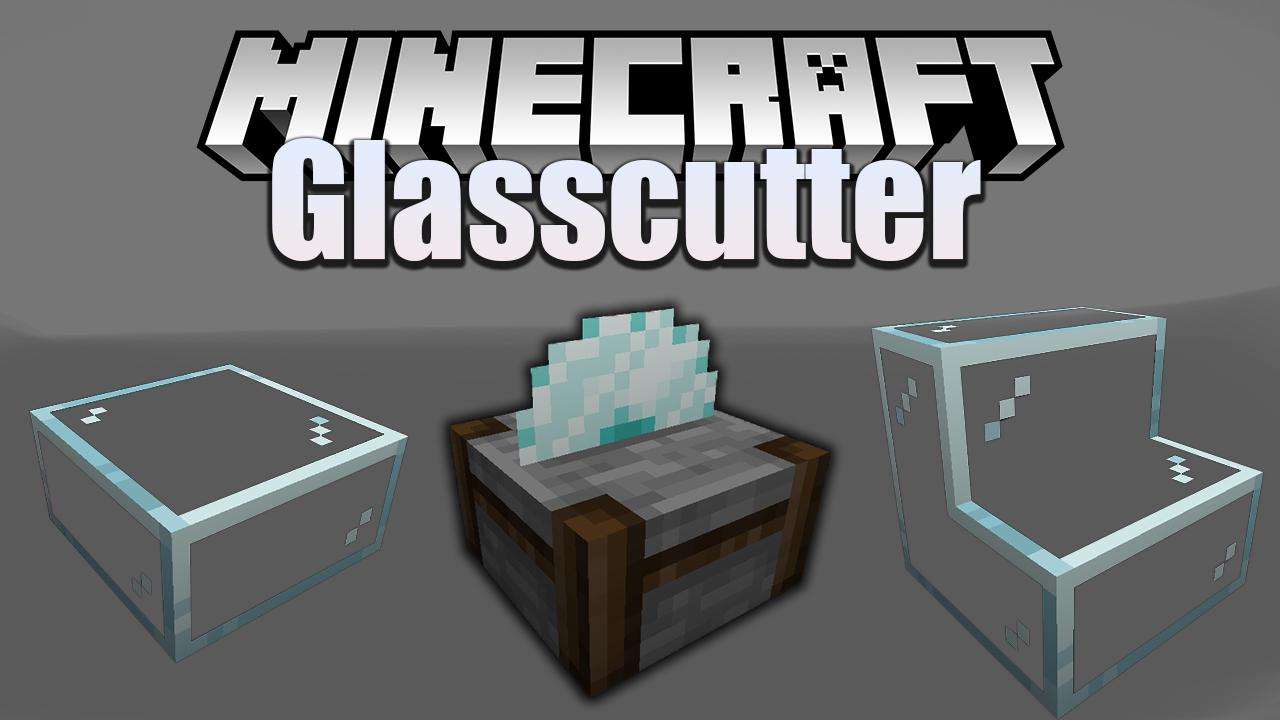 Glasscutter Mod