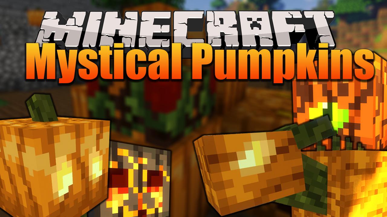 Mystical Pumpkins Mod