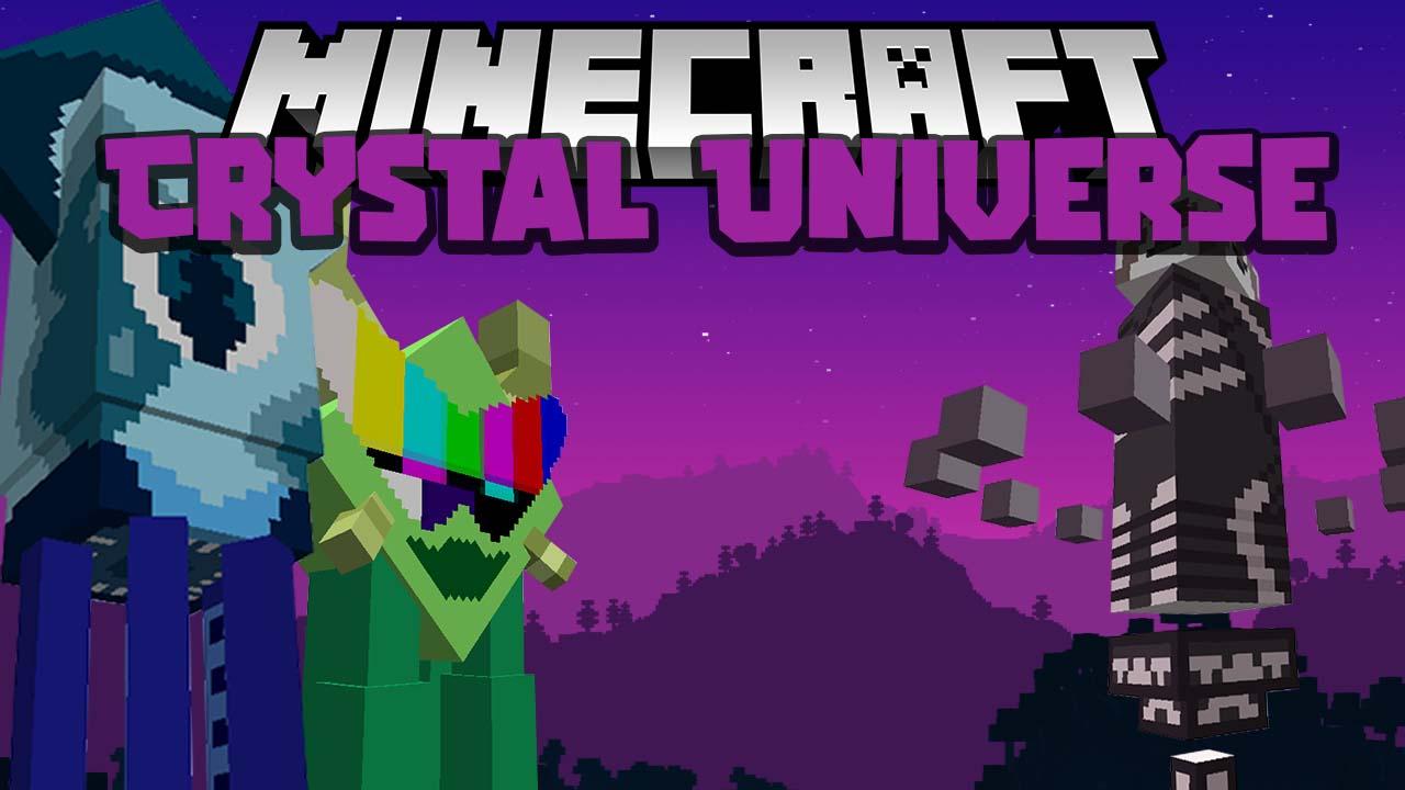Crystal Universe Mod