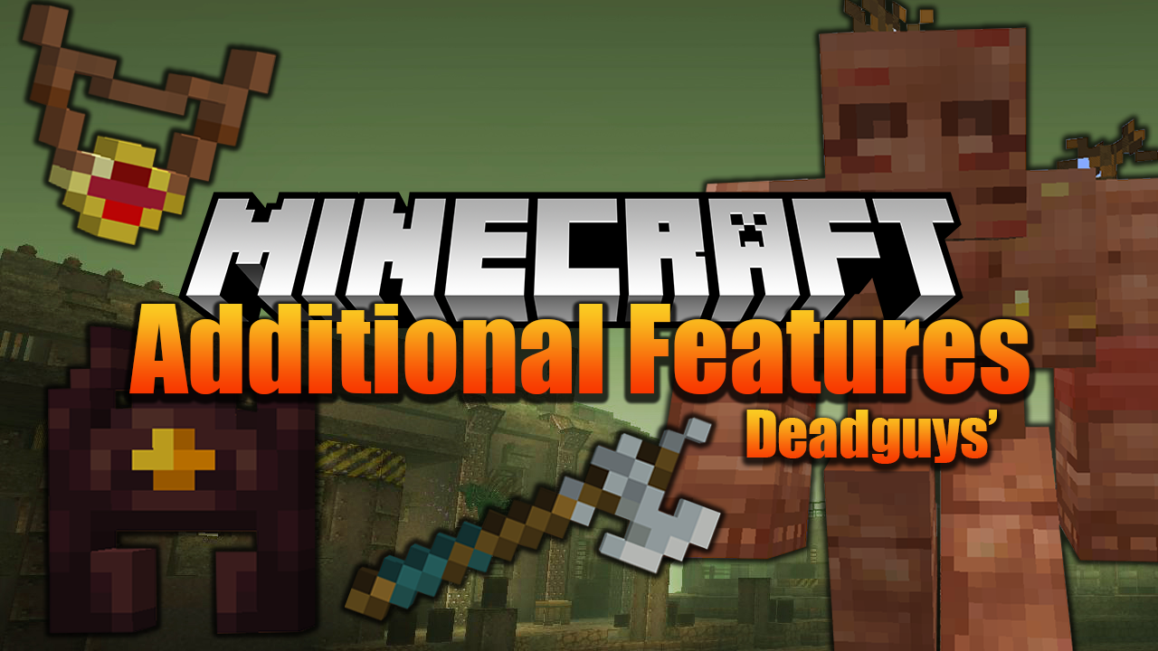 Deadguys Additional Features Mod