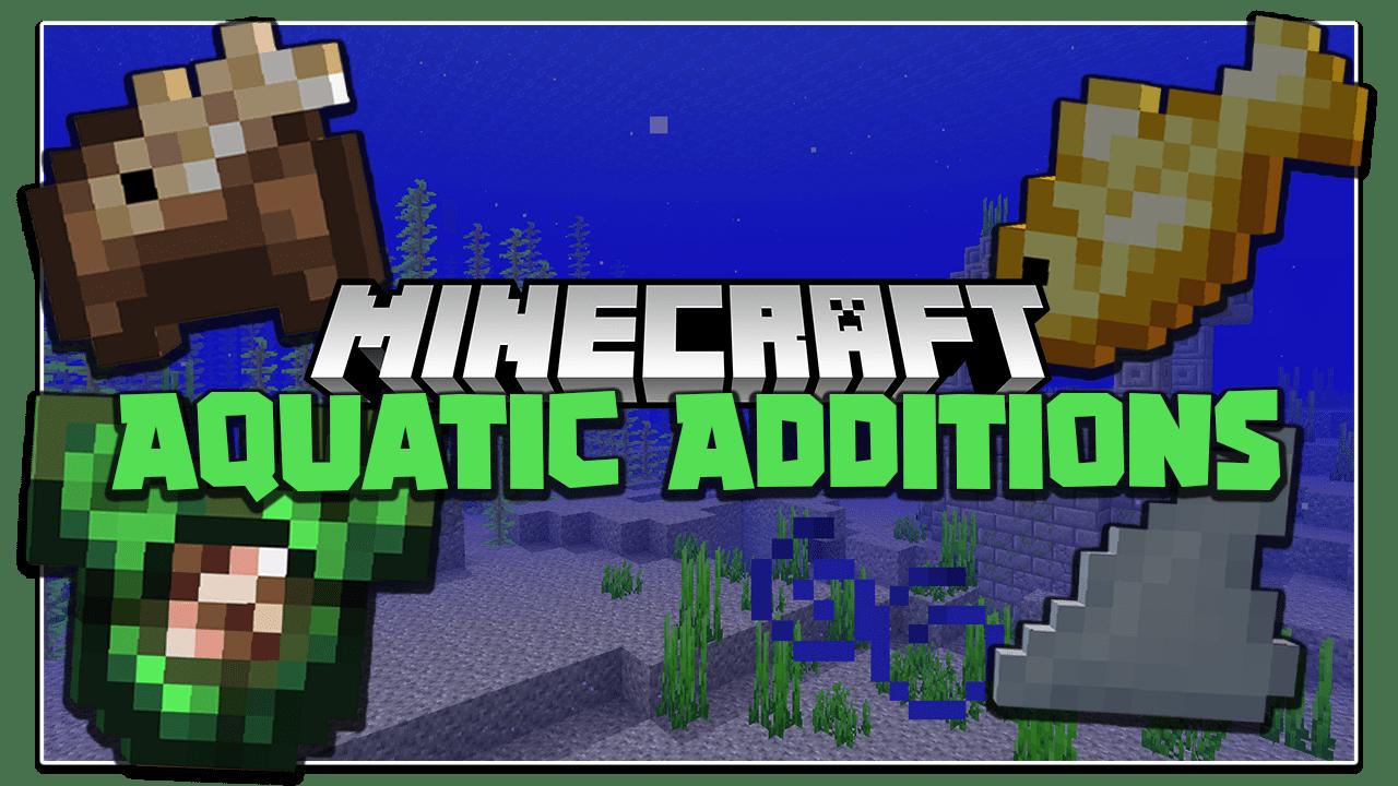 Aquatic Additions Mod