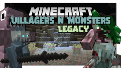Villagers and Monsters Legacy Mod