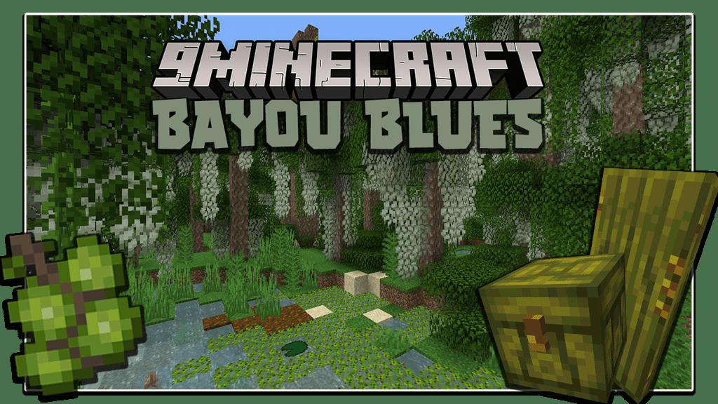 Bayou Blues Mod 1.16.5