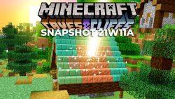 Minecraft 1.17 Snapshot 21w11a