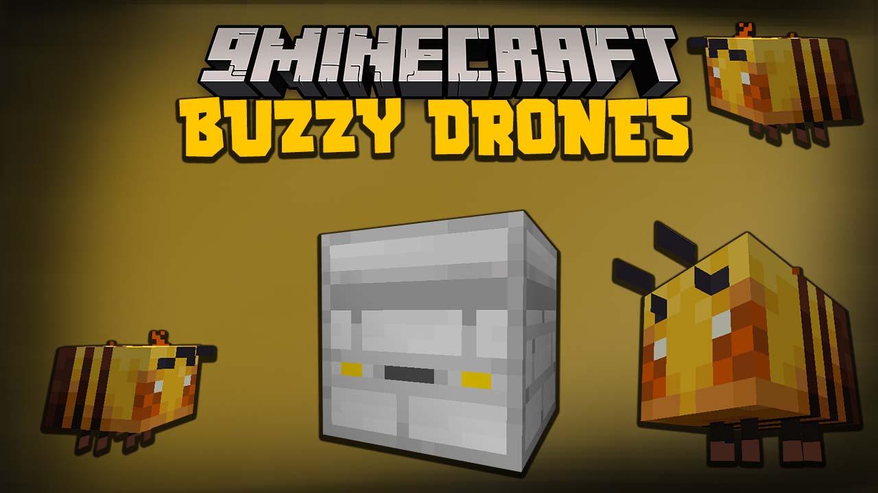 Buzzy Drones Mod