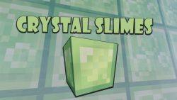 Crystal Slimes Resource Pack
