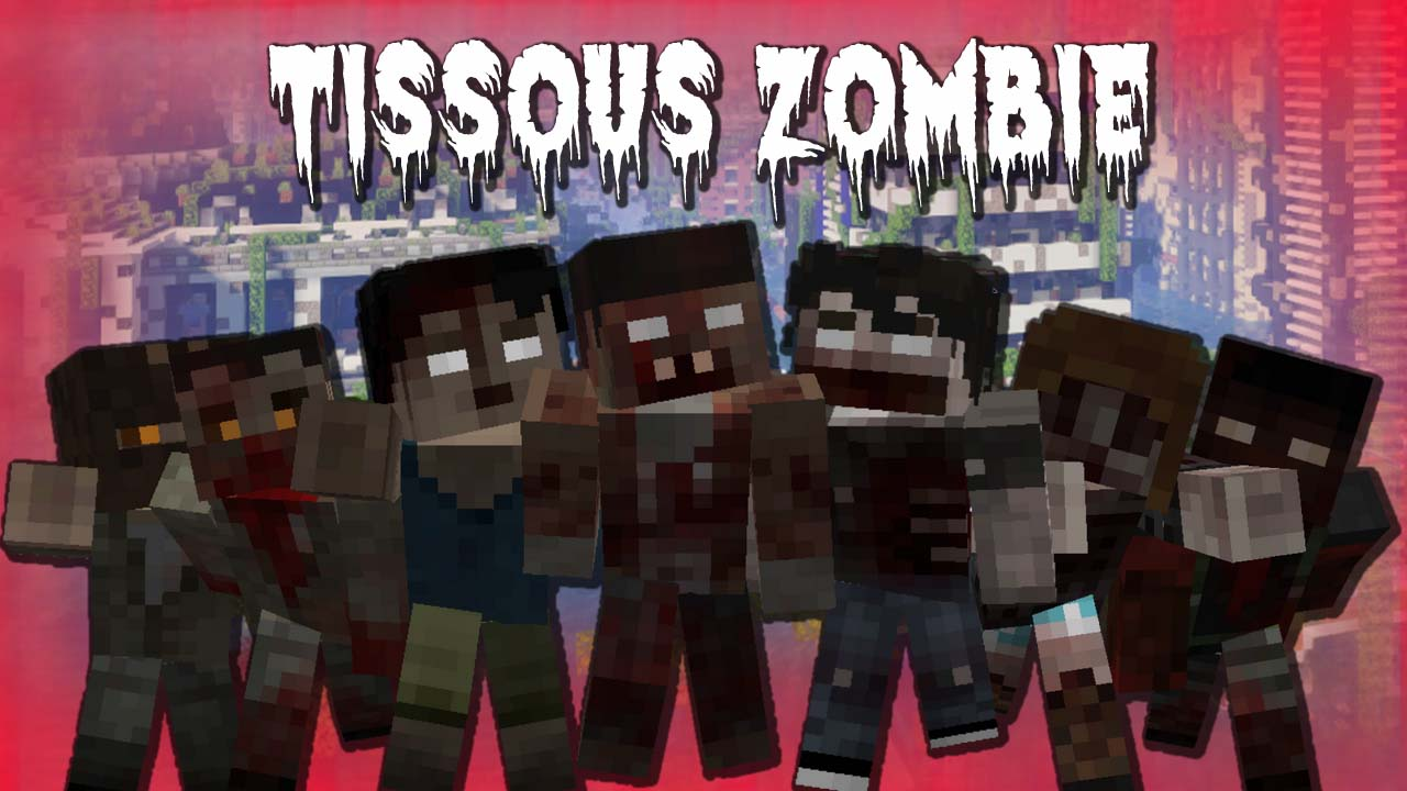 Tissous Zombie Resource Pack