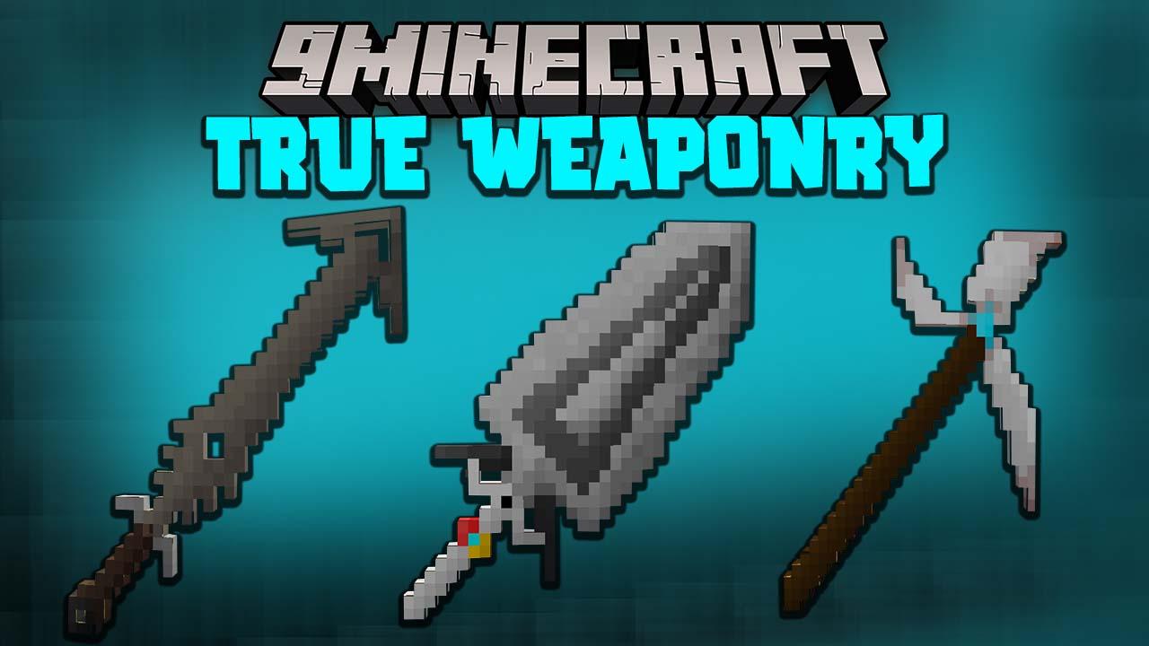 True Weaponry Mod