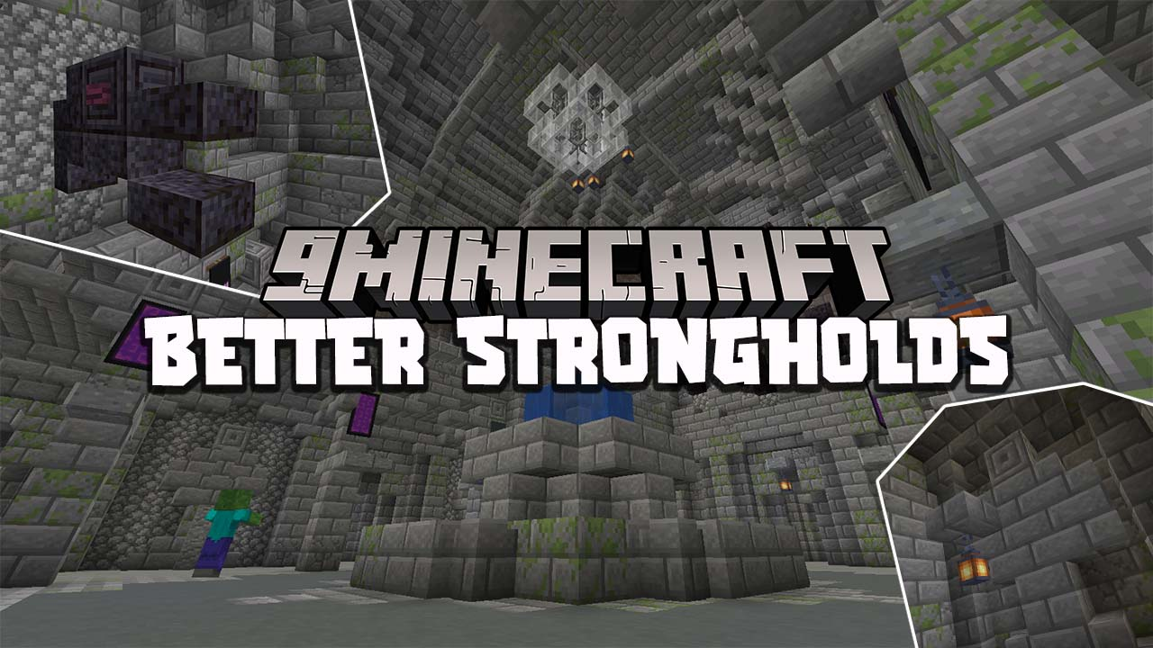 Better Stronghold Mod