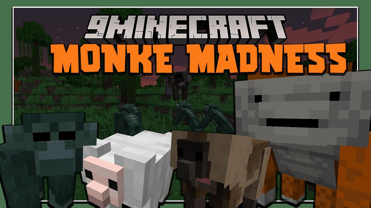 Monke Madness Mod 1.16.5