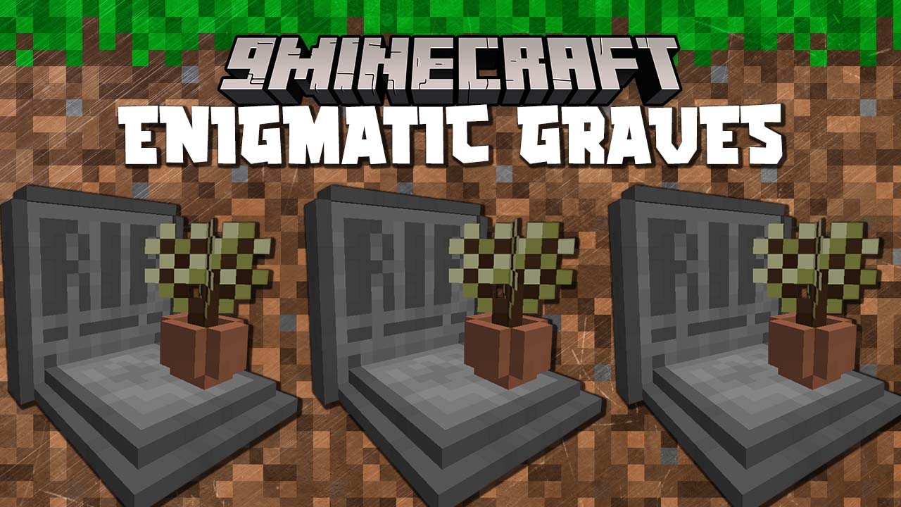 Enigmatic Graves Mod 1.16.5