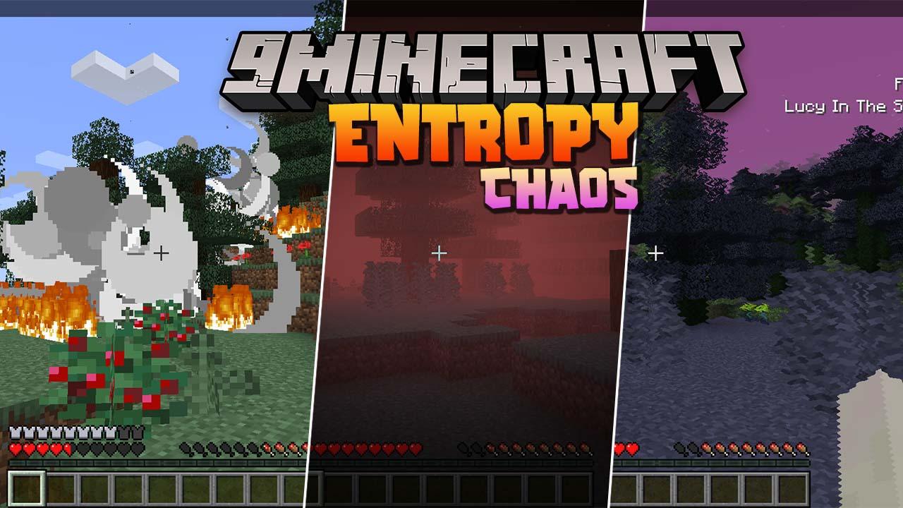 Entropy Chaos Mod