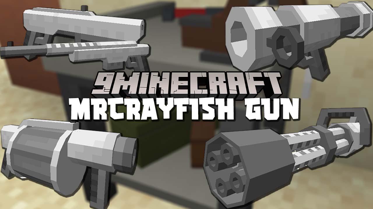 MrCrayfishs Gun Mod