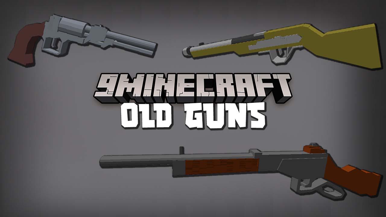 Old Guns Mod