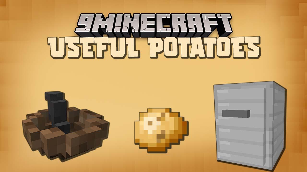 Useful Potatoes Mod