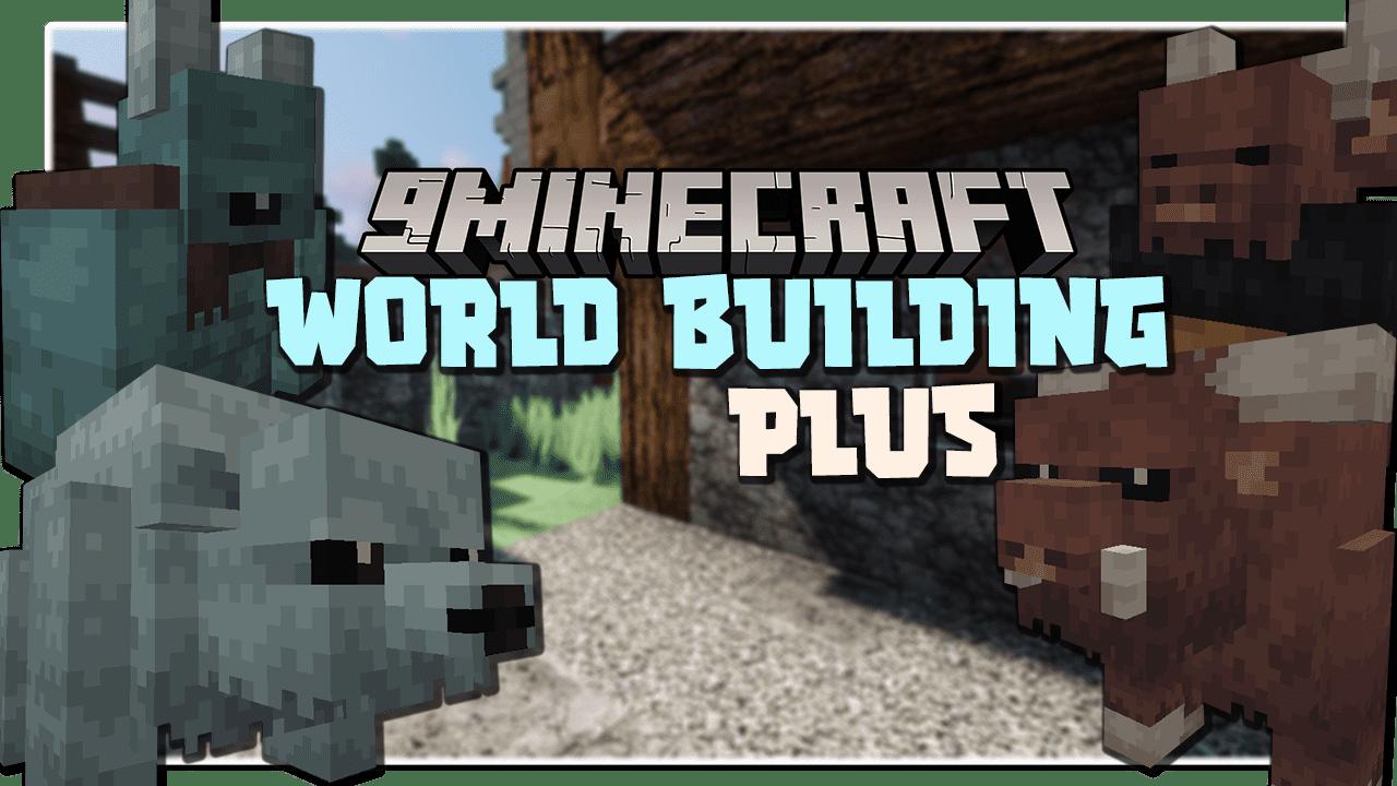 World Building Plus Mod