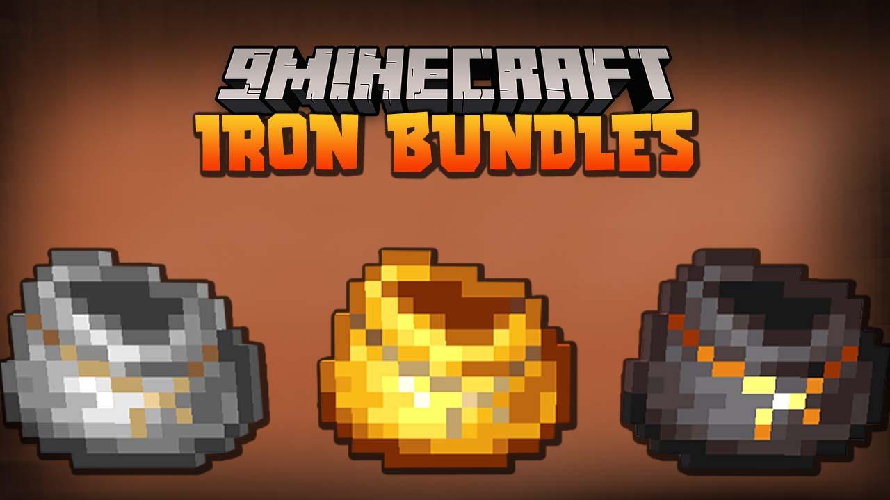 Iron Bundles Mod