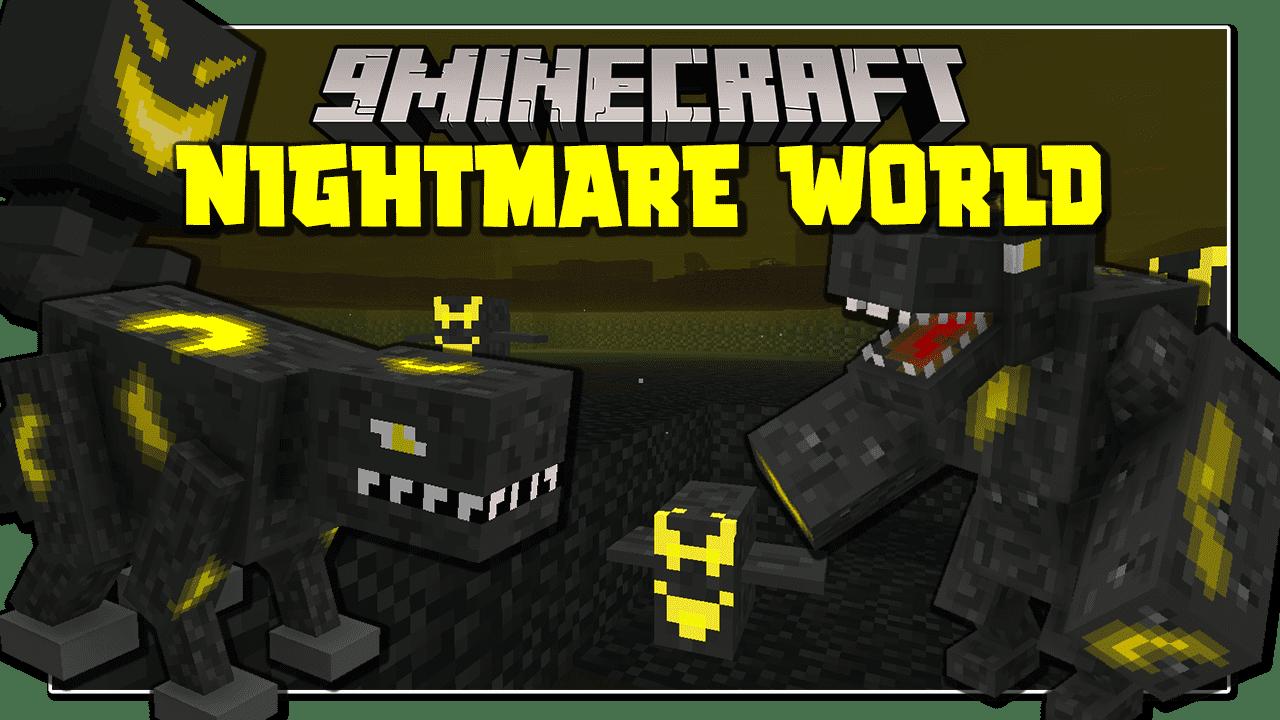 Nightmare World Mod