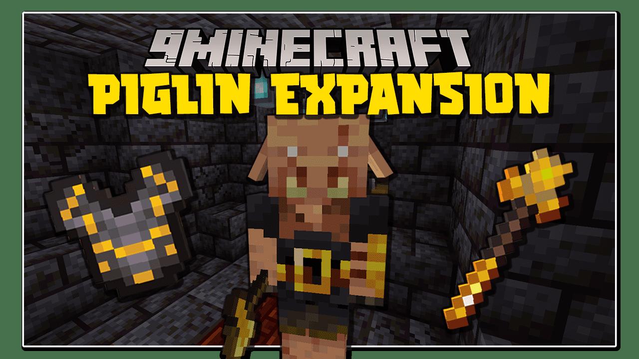 Piglin Expansion Mod