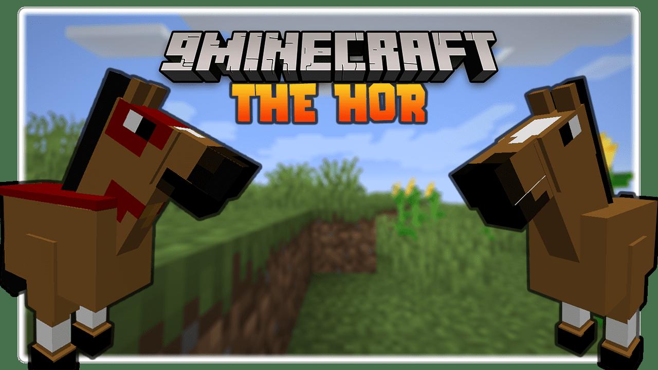 The HOR Mod