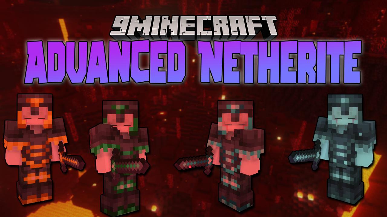 Advanced Netherite Mod