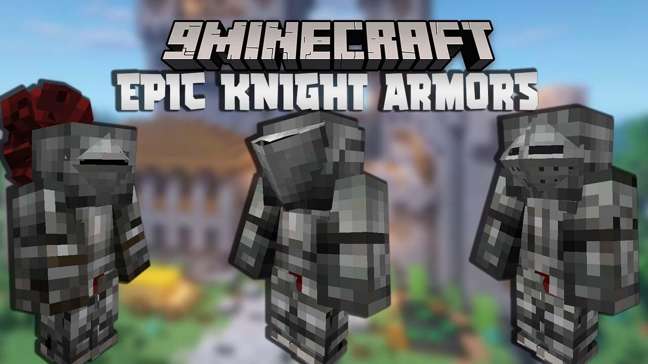 Epic Knight Armors Mod
