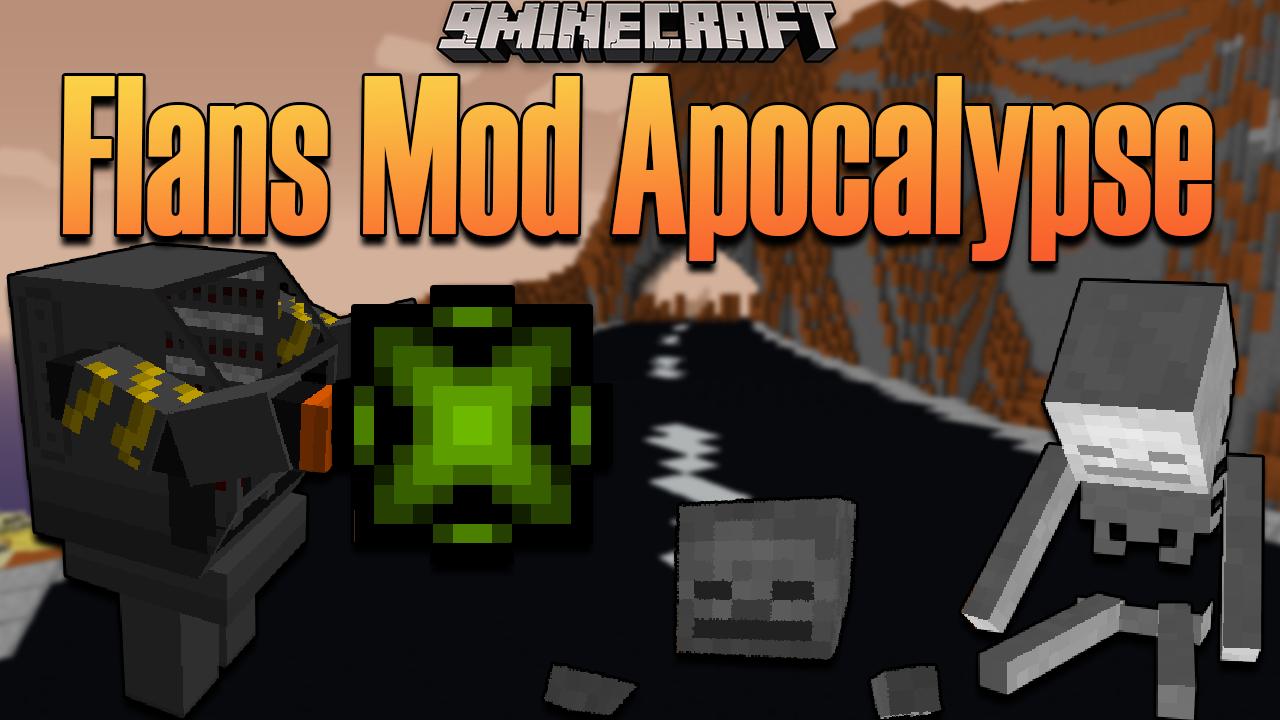 Flans Mod Apocalypse mod thumbnail