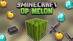 Melon Drop OP Items Data Pack Thumbnail
