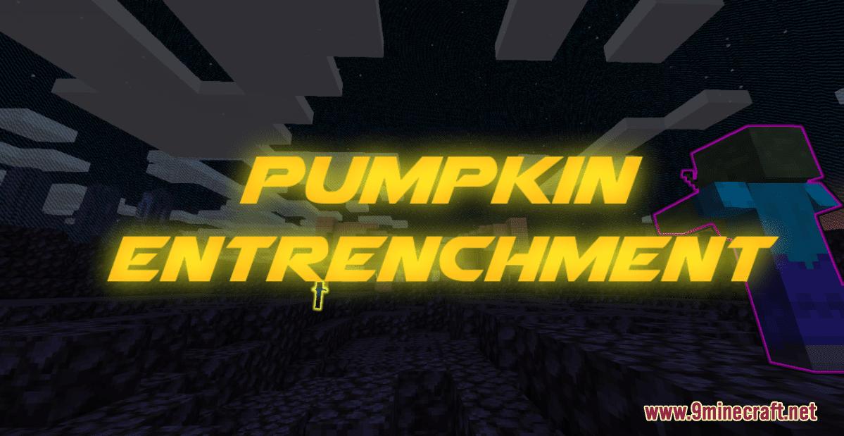 Pumpkin Entrenchment Map