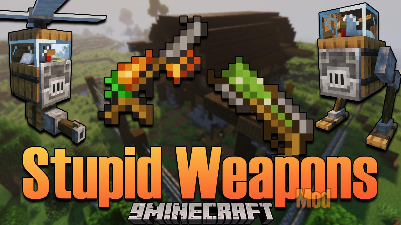 Stupid Weapons mod thumbnail