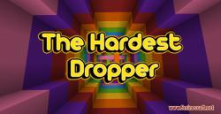 The Hardest Dropper