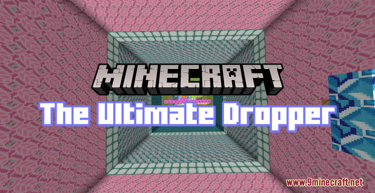 The Ultimate Dropper Map