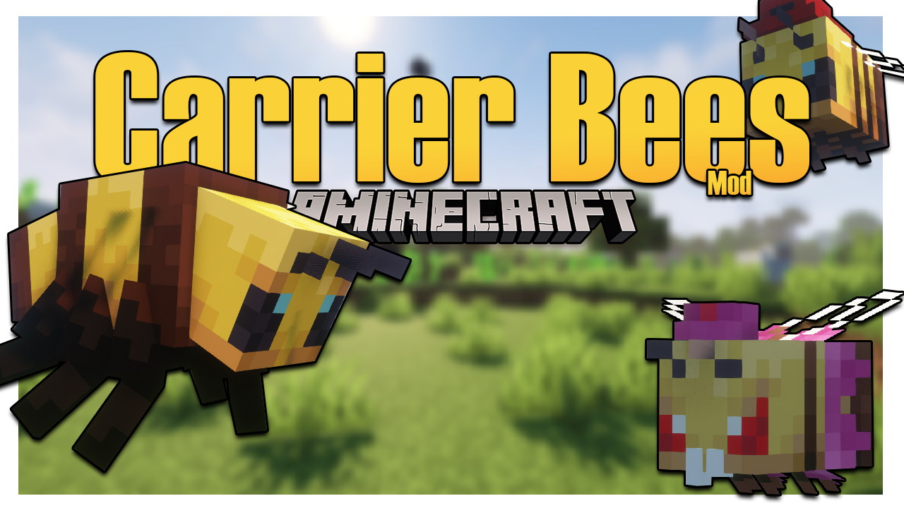 Carrier Bees mod thumbnail
