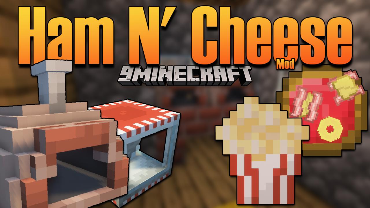 Ham N' Cheese mod thumbnail