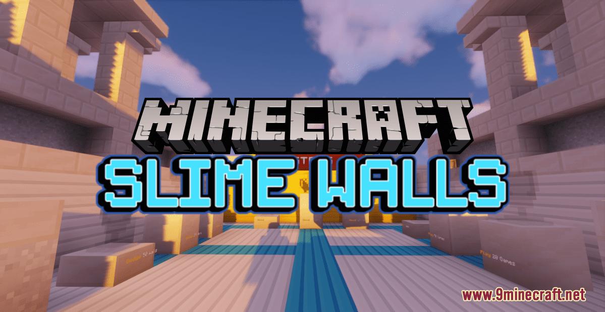 Slime Walls Map