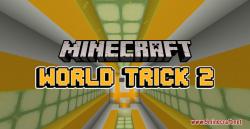 World Trick 2 Map