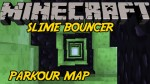 Bouncer-Speed-Slime-Parkour-Map