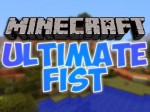 Ultimate Fist Mod 1.7.10/1.7.2/1.5.2